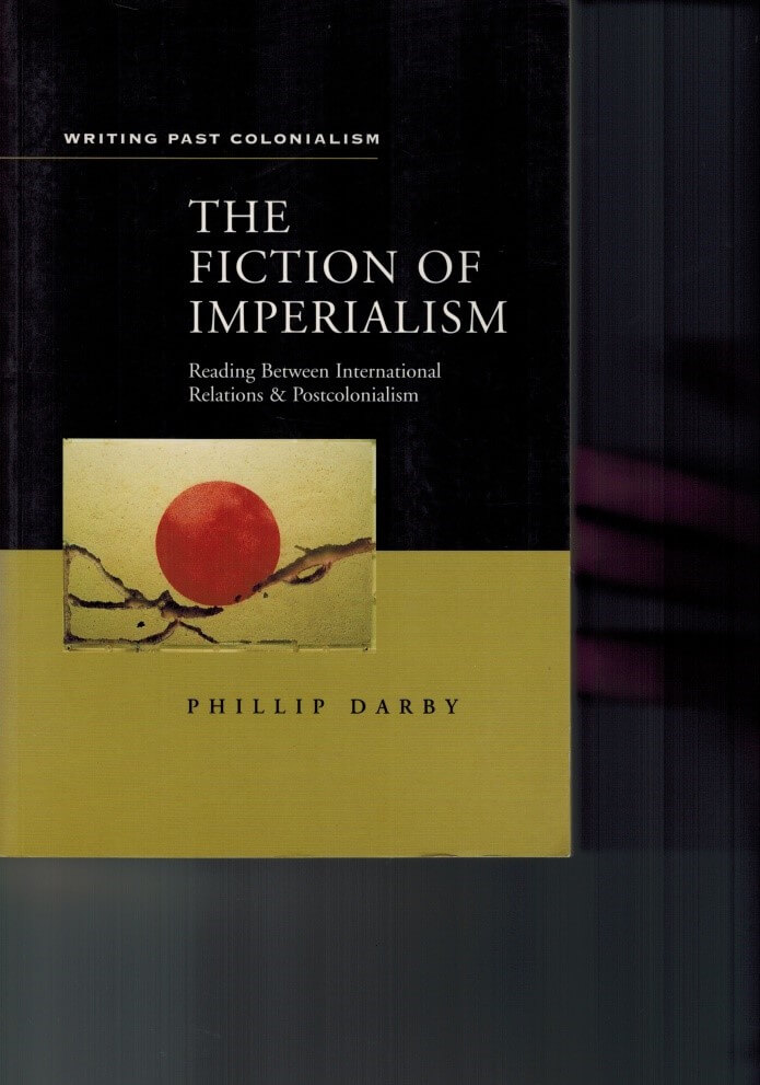 The Fiction Of Imperialism
